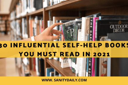 30 Most Influential Self-Help Books You Must Read in 2021