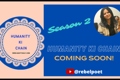 Humanity Ki Chain| An Initiative To Enable Mental Health Conversations|Sanity Daily