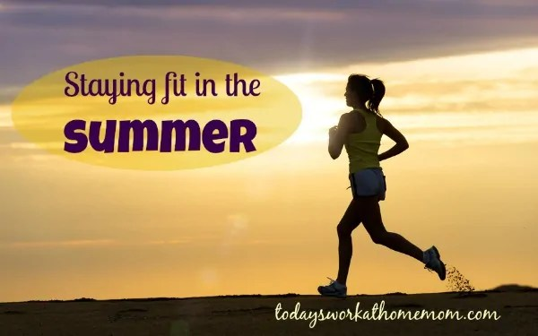 staying fit in the summer