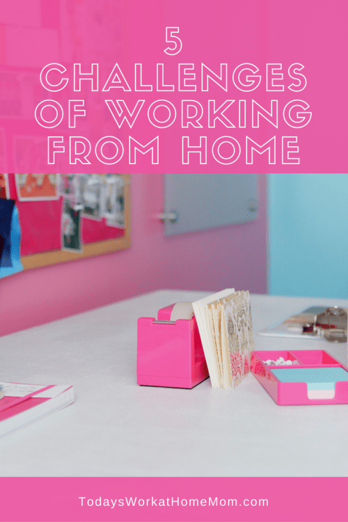 Considering becoming a work at home mom? Before you do read these 5 challenges of work from home so you'll be well prepared!