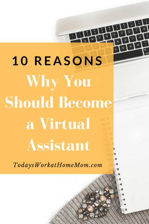 Looking for a way to create real income at home and have a rewarding career? Learn these 10 reasons why you should become a virtual assistant.