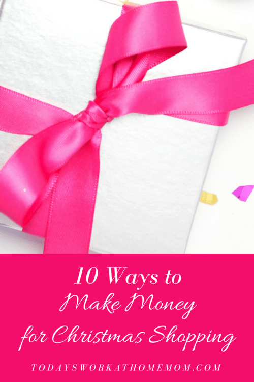 Needing some ideas on how make money for Christmas shopping? Check out these 10 tried and true ways to make some extra cash for the holidays.