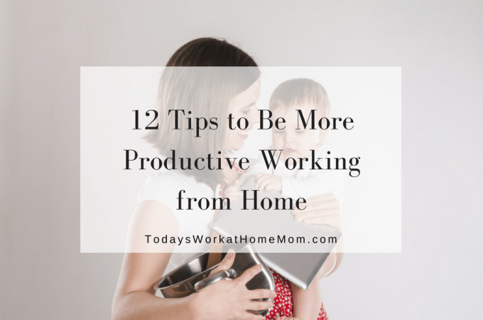 Being productive working home can be challenge with children, chores, and chatter from interruptions. Learn 12 ways to be more productive working from home.