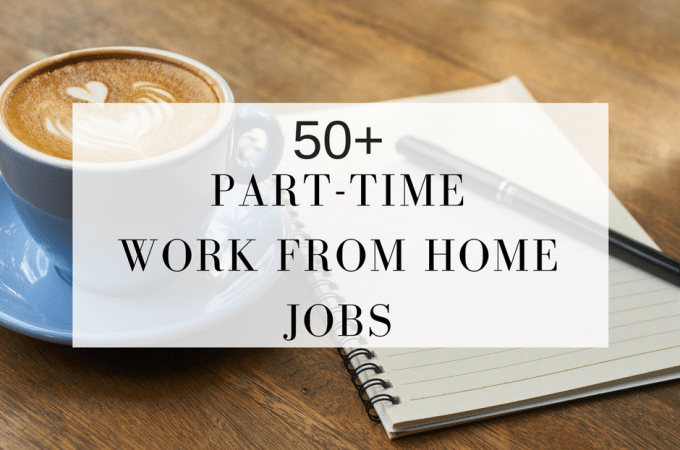 Part-time work from home jobs are sometimes the best option for a stay at home mom to earn money. Here's a list of part-time jobs you can work from home.