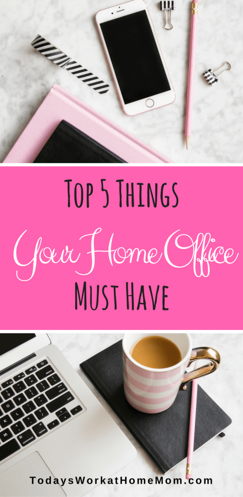 Top 5 List of Must Have Items for Your Home Office