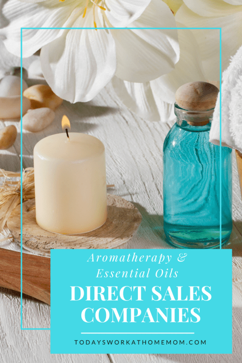 Aromatherapy and essential oils direct sales has become one of the most popular direct sales categories in the past few years. Find the perfect one for you!