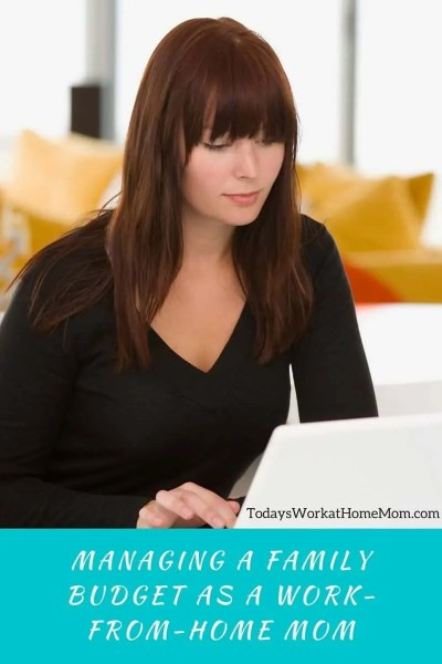 Managing A Family Budget As A Work From Home Mom