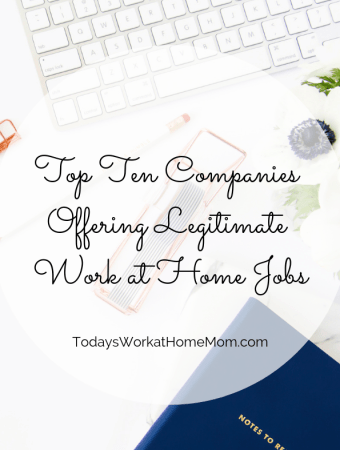 Top Ten Companies Offering Legitimate Work at Home Jobs