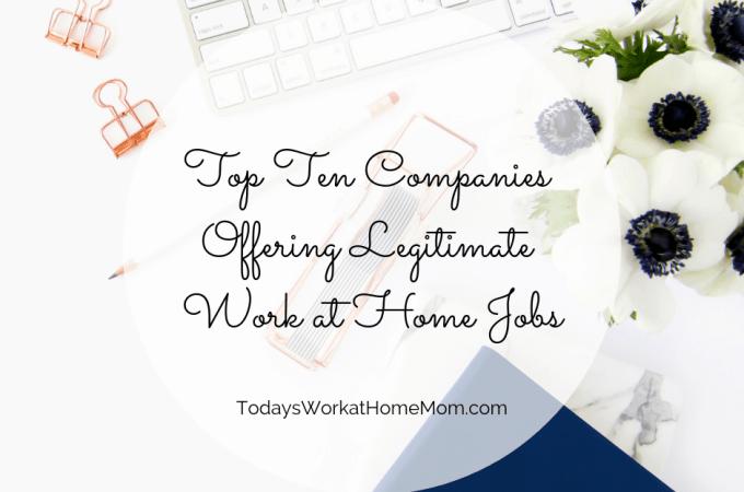 Top Ten Companies Offering Legitimate Work at Home Jobs