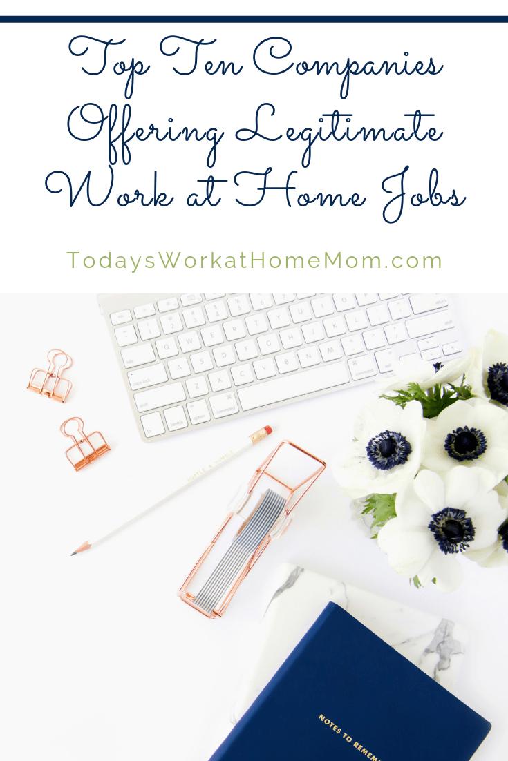 10 Legitimate work from home companies.