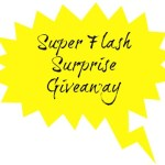 Super Flash Surprise Giveaway!
