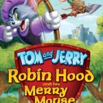 Tom & Jerry: Robin Hood and his Merry Mouse DVD Giveaway
