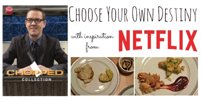 Choose Your Own Destiny with Inspiration from Netflix #StreamTeam