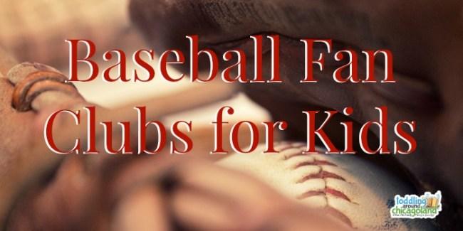 Baseball Fan Clubs for Kids 2015