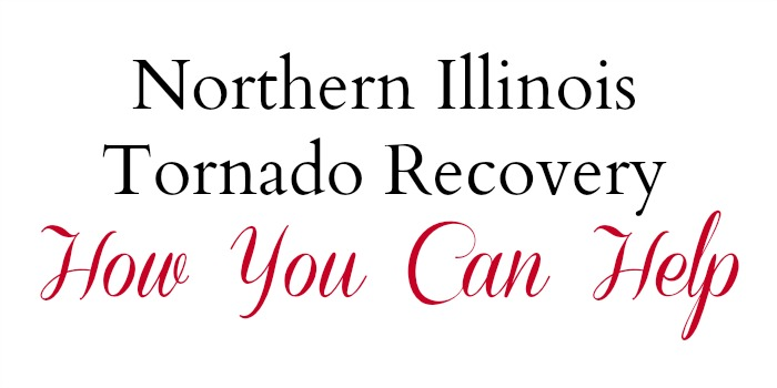 Northern Illinois Tornado Recovery - How You Can Help