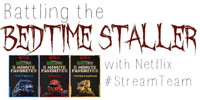 Battling the Bedtime Staller - Netflix #StreamTeam [ad] #Dinotrux