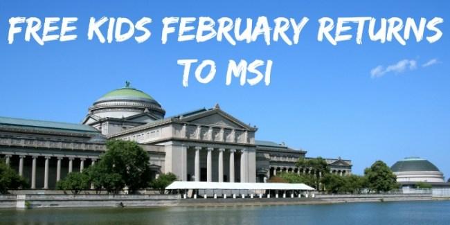 Free Kids February Returns to MSI