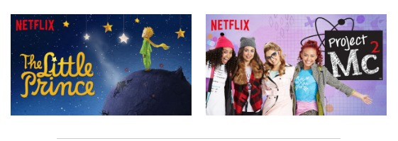Netflix #StreamTeam August 2016 - The Little Prince & Project Mc2