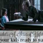 Lemony Snicket's A Series of Unfortunate Events: Are Your Kids Ready to Watch?