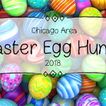 Chicago Area Easter Egg Hunts 2018