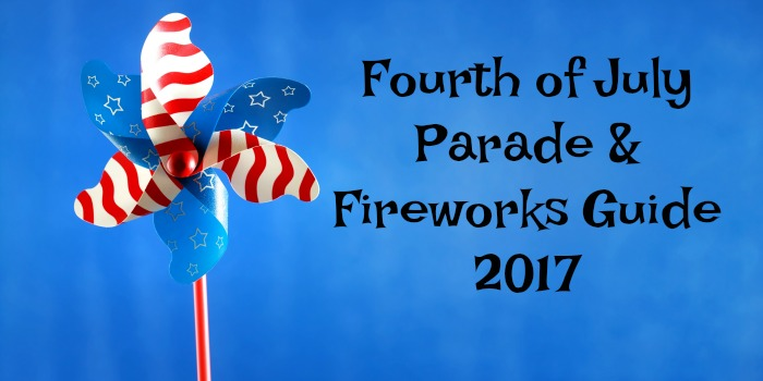 Fourth of July Parade & Firework Guide – 2018