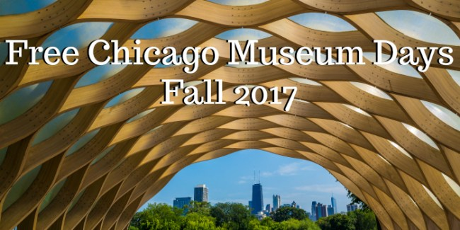 Free Chicago Museum Days - Fall 2017 #Chicago #free