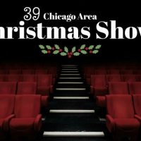39 Christmas Shows in the Chicago Area
