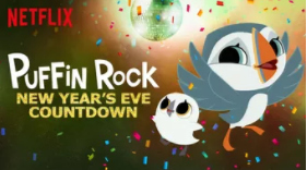 Puffin Rock NYE Countdown on Netflix #StreamTeam