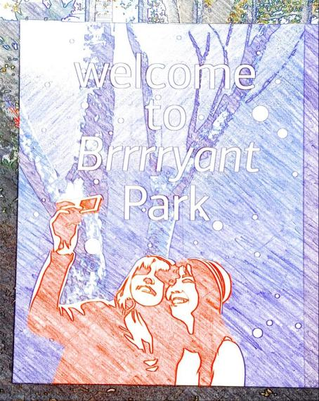 Welcome to Brrrryant Park - Bryant Park Winter Village