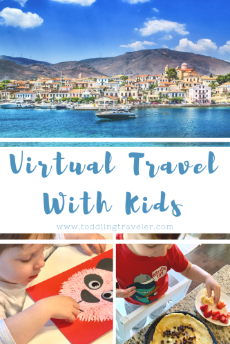 Virtual Travel with Kids Travel from Home Toddling Traveler