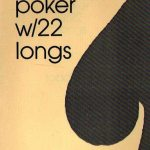 Playing Poker w/22 Longs - click the image to enlarge...