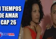 EN TIEMPOS DE AMAR CAP 26
