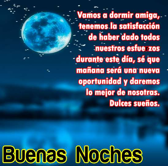 Dulces Suenos Frases De Buenas Noches Para Amigos