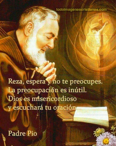 Imágenes Con Frases Del Padre Pio