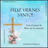 10 Imágenes de Viernes Santo con frases para descargar gratis