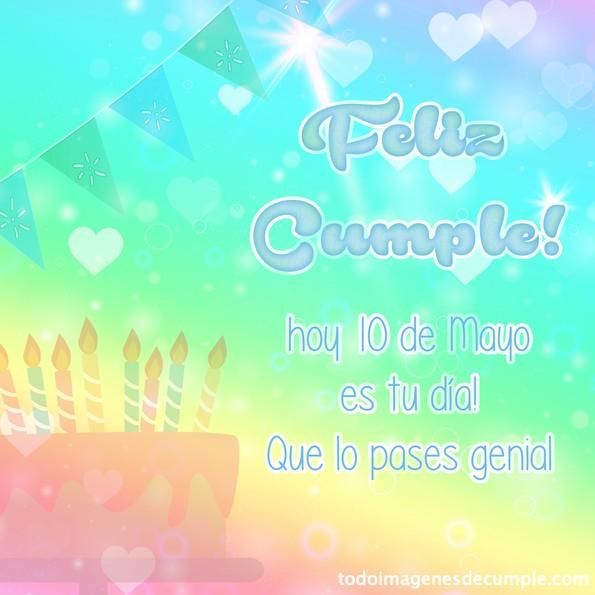 feliz cumpleaños 10 Mayo