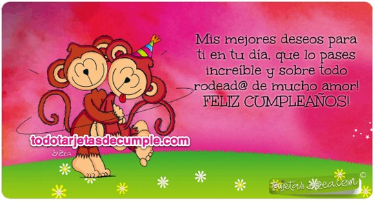 tarjetas de cumpleaños mis mejores deseos para ti en tu día