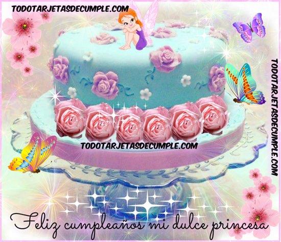 Feliz cumpleaños mi dulce princesa