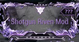 Shotgun Riven