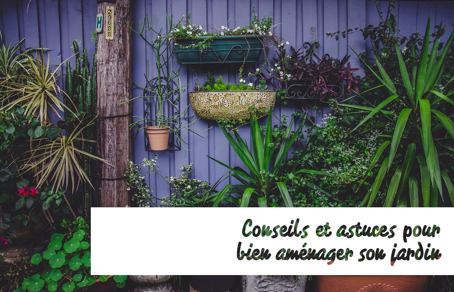Amenager Son Jardin A Moindre Cout | Comment Aménager Son Jardin ...