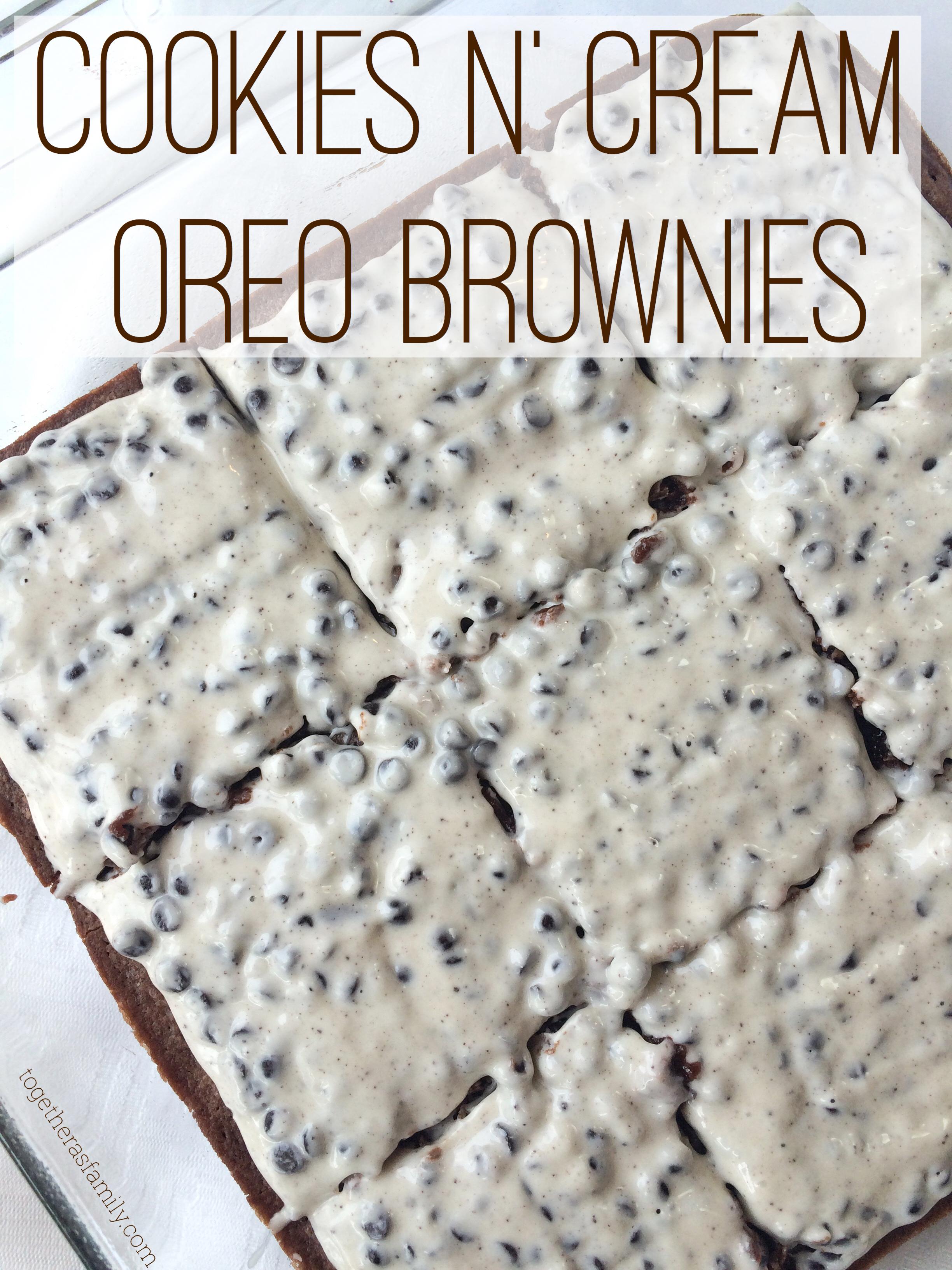 Cookies n\' Cream Oreo Brownies - Together as Family