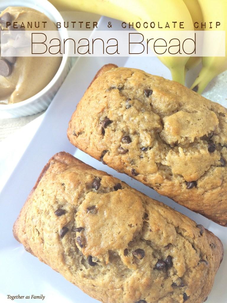 PEANUT BUTTER CHOCOLATE CHIP BANANA BREAD | www.togetherasfamily.com