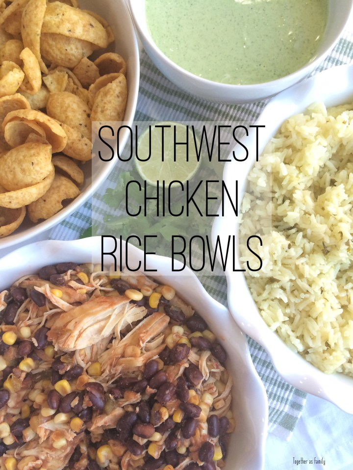 SOUTHWEST CHICKEN RICE BOWLS | 4 ingredients only! www.togetherasfamily.com