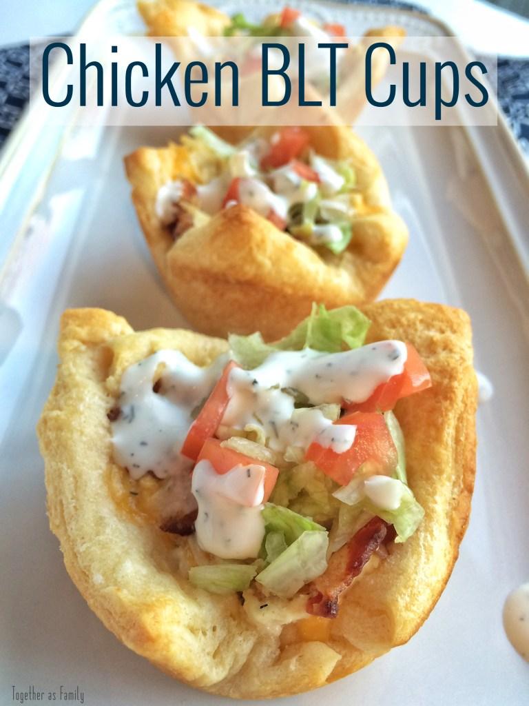 CHICKEN BLT CUPS | www.togetherasfamily.com