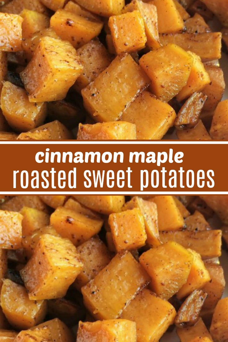 Roasted Maple Cinnamon Sweet Potatoes | Roasted Sweet Potatoes | Side Dish Recipe | Roasted sweet potatoes are a healthier side dish for dinner or Thanksgiving. Diced sweet potatoes are covered in a delicious marinade of olive oil, real maple syrup, spices, cinnamon and roasted to perfection in the oven. #sidedish #thanksgivingrecipe #thanksgiving #sweetpotatoes #easyrecipe #healthy