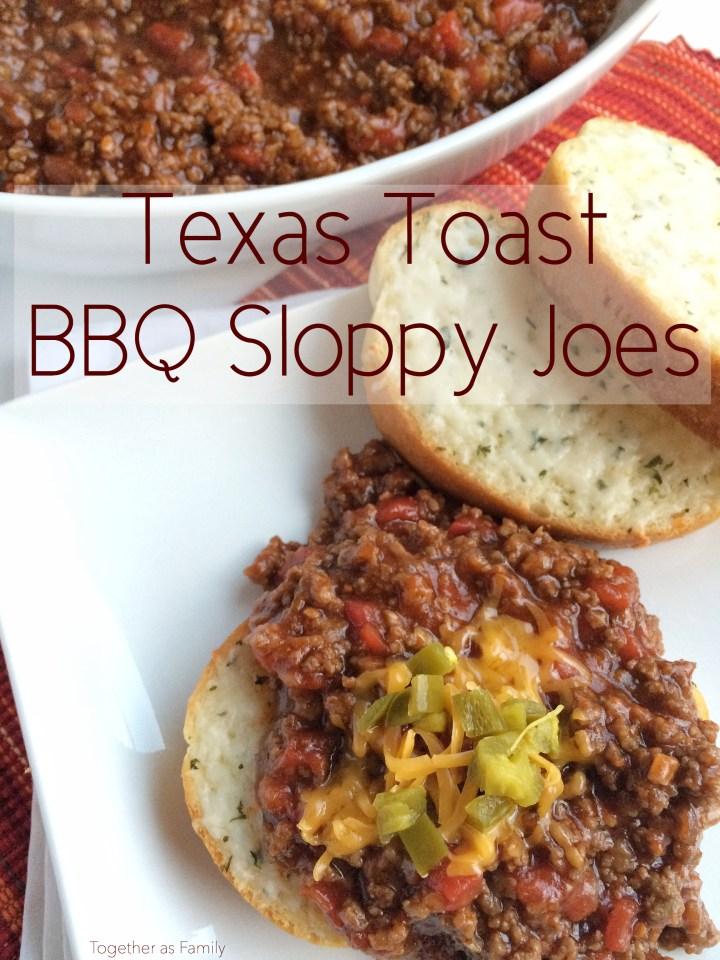 TEXAS TOAST BBQ SLOPPY JOES   www.togetherasfamily.com
