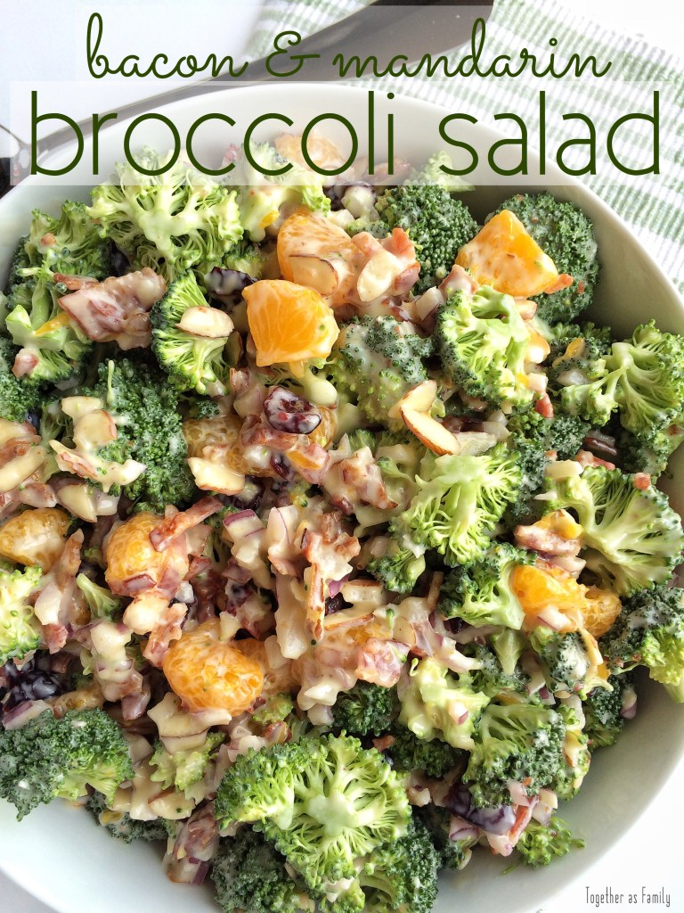 BACON & MANDARIN BROCCOLI SALAD | www.togetherasfamily.com