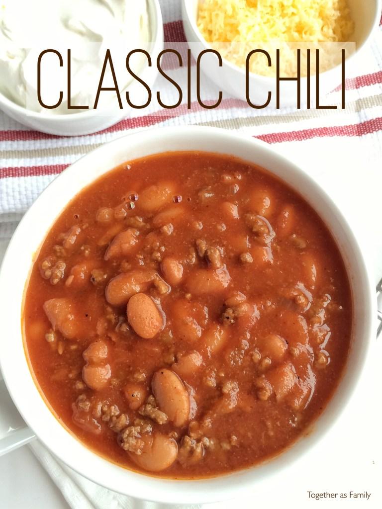 CLASSIC CHILI | www.togetherasfamily.com