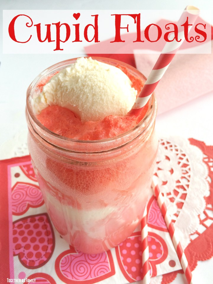 CUPID FLOATS | strawberry soda + vanilla ice cream! www.togetherasfamily.com
