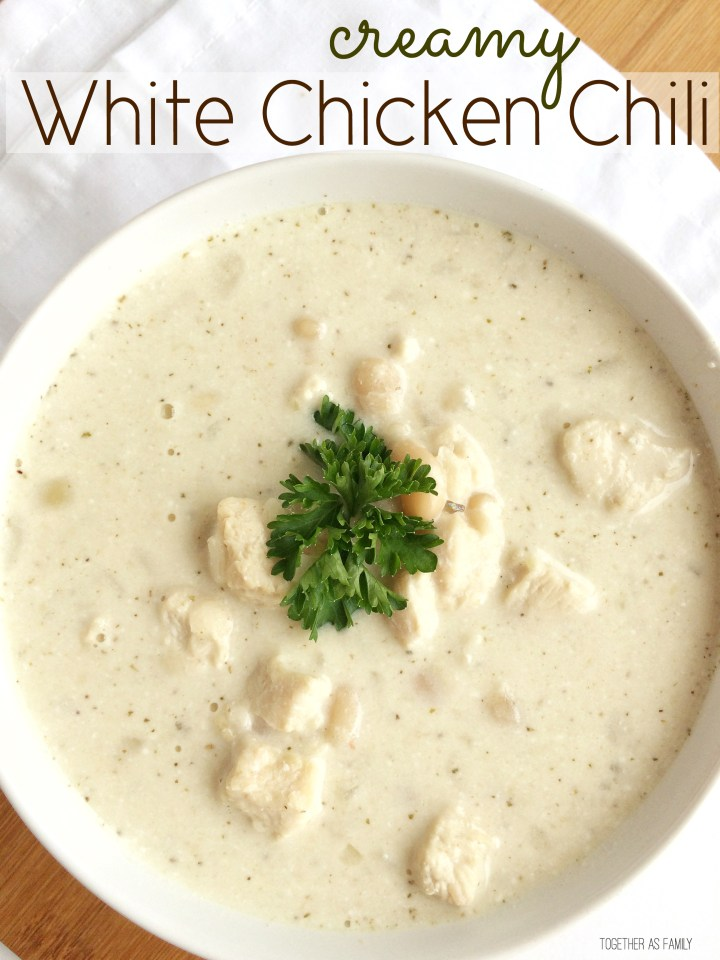 CREAMY WHITE CHICKEN CHILI | www.togetherasfamily.com